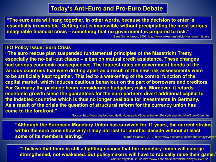 Today's Anti-Euro and Pro-Euro Debate