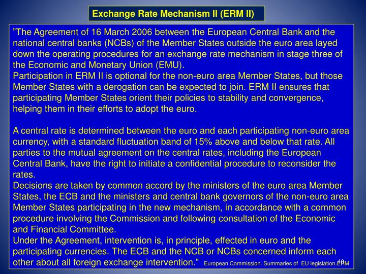 Exchange Rate Mechanism II (ERM II)