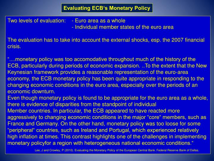 Evaluating ECB's Monetary Policy