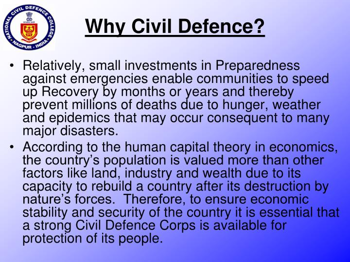 Why Civil Defence?