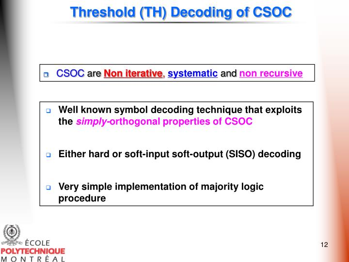 Threshold (TH) Decoding of CSOC