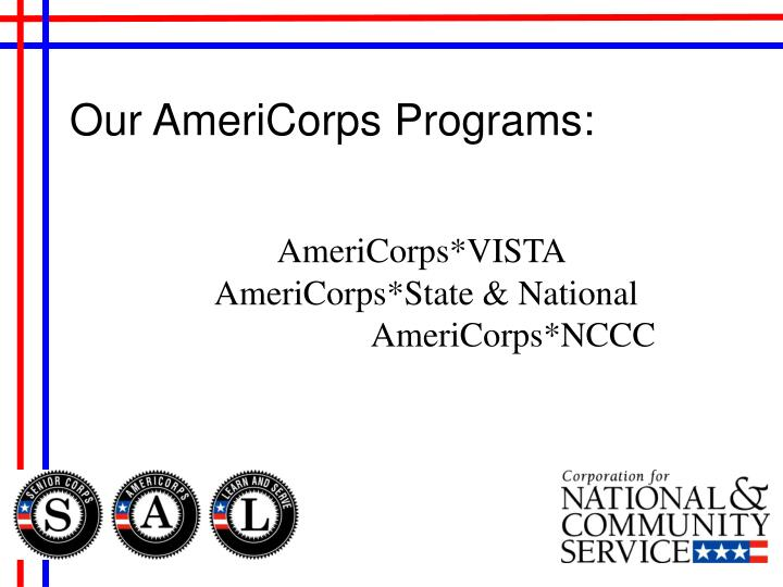 Our AmeriCorps Programs: