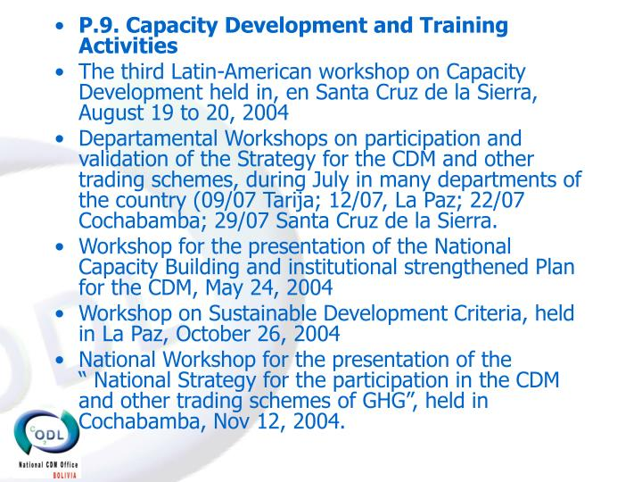 P.9. Capacity Development and Training Activities
