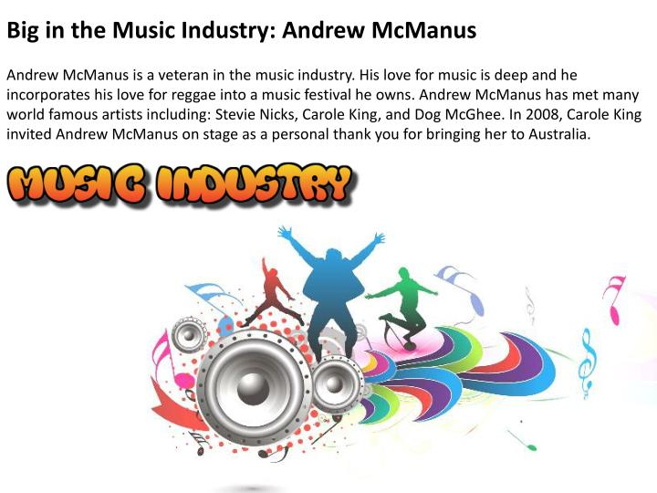 Big in the Music Industry: Andrew McManus