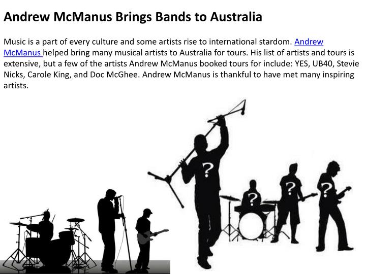 Andrew McManus Brings Bands to Australia