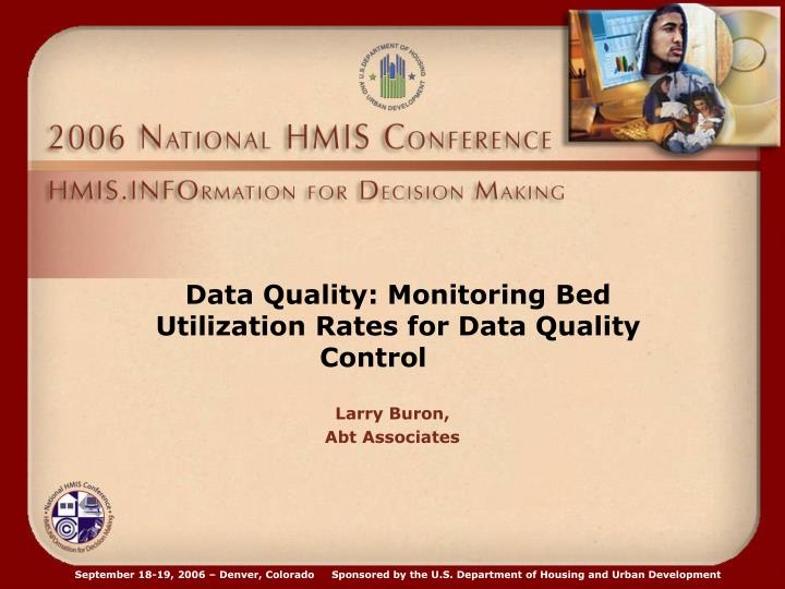 Data Quality: Monitoring Bed Utilization Rates for Data Quality Control