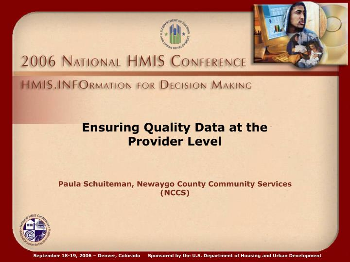 Ensuring Quality Data at the Provider Level
