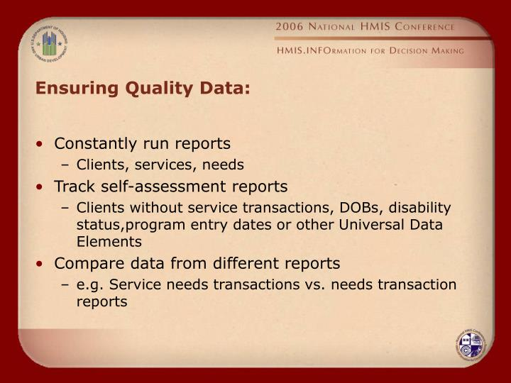 Ensuring Quality Data: