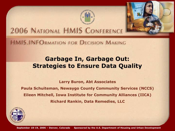 Garbage in garbage out strategies to ensure data quality