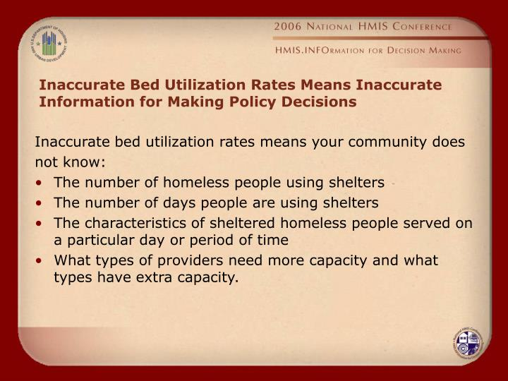 Inaccurate Bed Utilization Rates Means Inaccurate Information for Making Policy Decisions