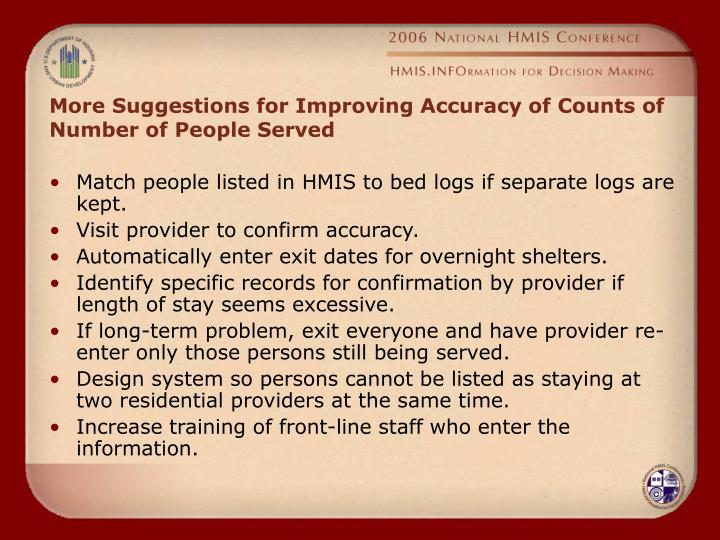 More Suggestions for Improving Accuracy of Counts of Number of People Served