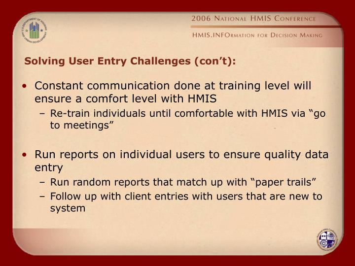 Solving User Entry Challenges (con't):