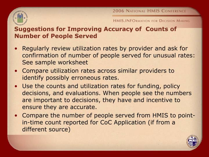 Suggestions for Improving Accuracy of  Counts of Number of People Served