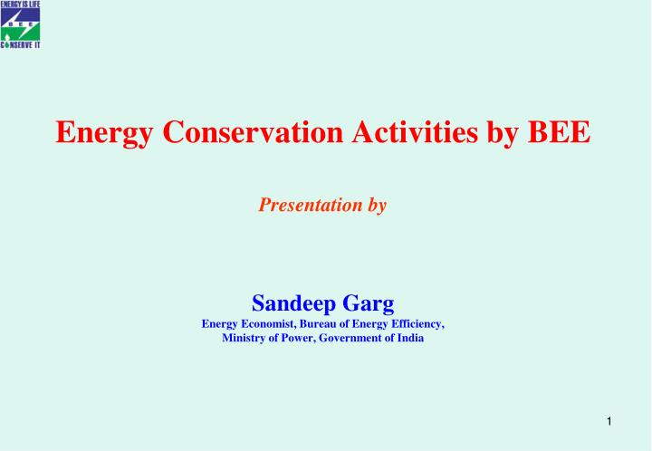Energy Conservation Activities by BEE