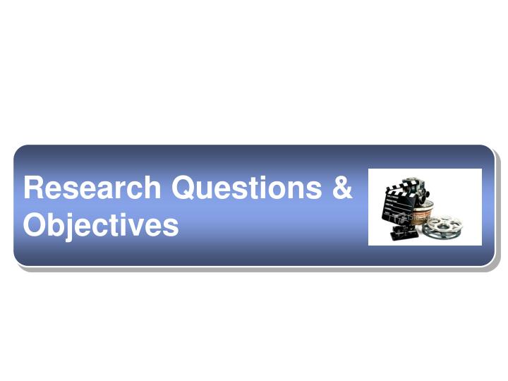 Research Questions &