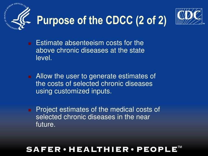 Purpose of the CDCC (2 of 2)