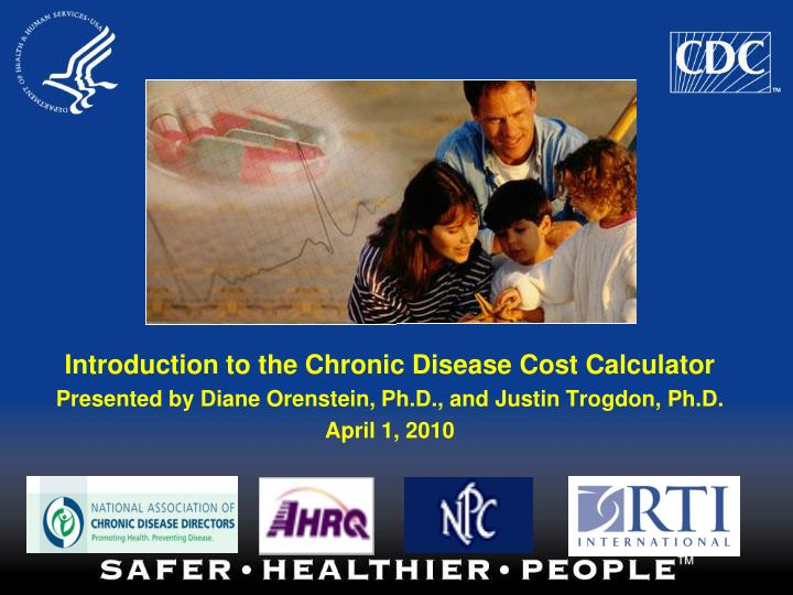 Introduction to the Chronic Disease Cost Calculator