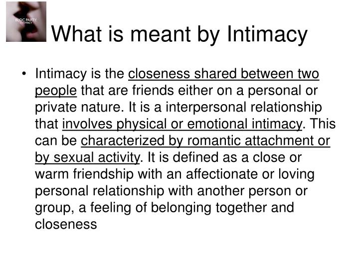What is meant by Intimacy