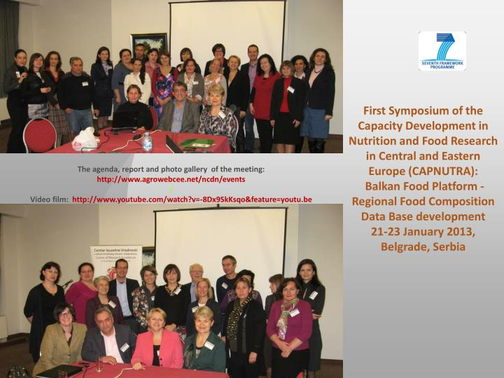 First Symposium of the Capacity Development in Nutrition and Food Research in Central and Eastern Europe (CAPNUTRA):