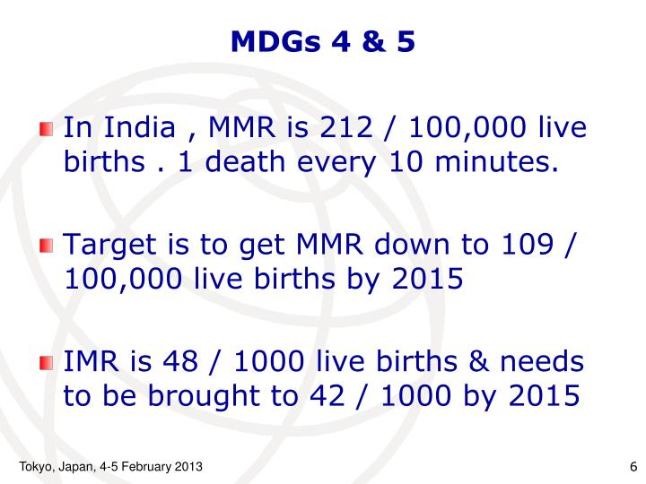 MDGs 4 & 5