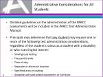 administrative considerations for all students