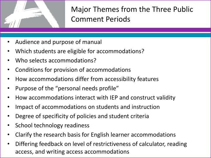 Major Themes from the Three Public Comment Periods