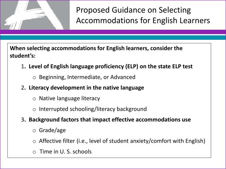 Proposed Guidance on Selecting Accommodations for English Learners