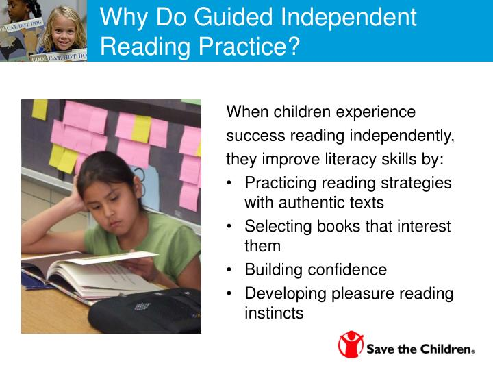 Why do Guided Independent Reading Practice?