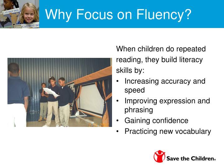 Why Focus on Fluency?