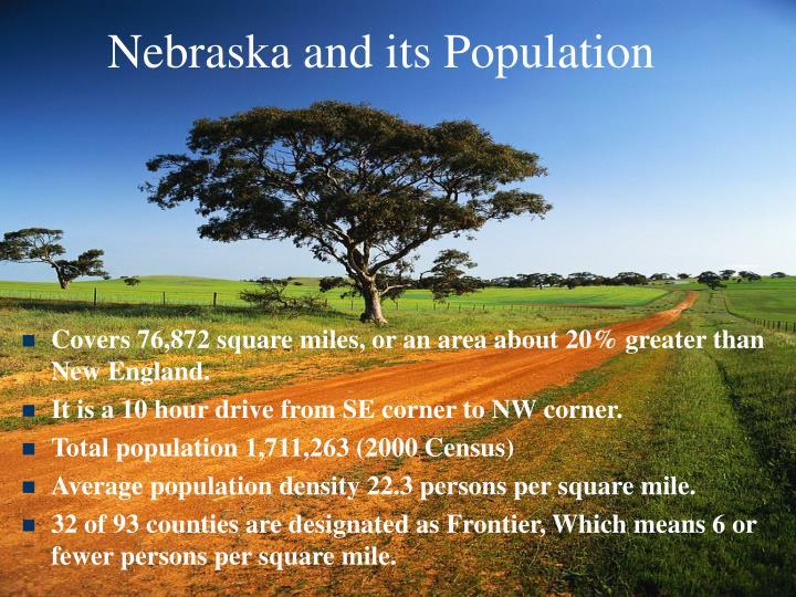 Nebraska and its Population