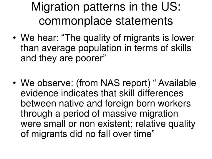 Migration patterns in the US: commonplace statements