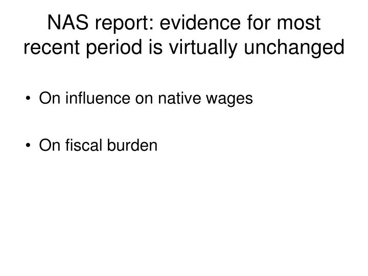 NAS report: evidence for most recent period is virtually unchanged