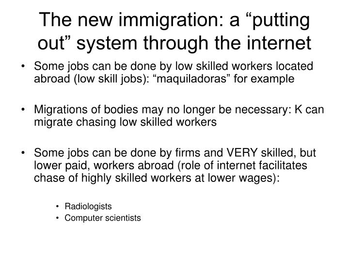 "The new immigration: a ""putting out"" system through the internet"