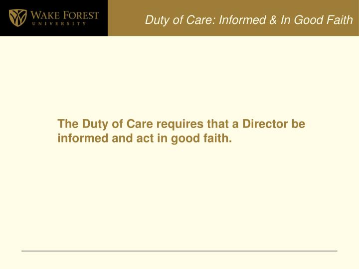 Duty of Care: Informed & In Good Faith