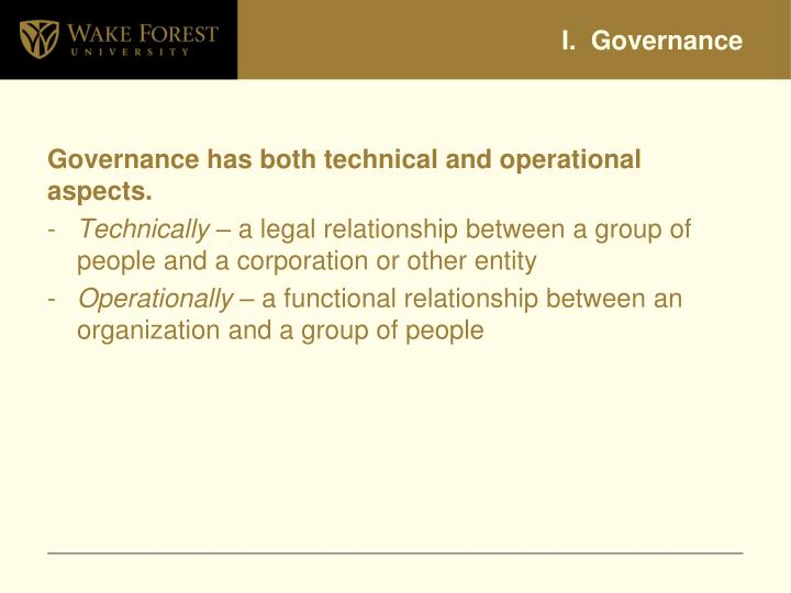 I.  Governance