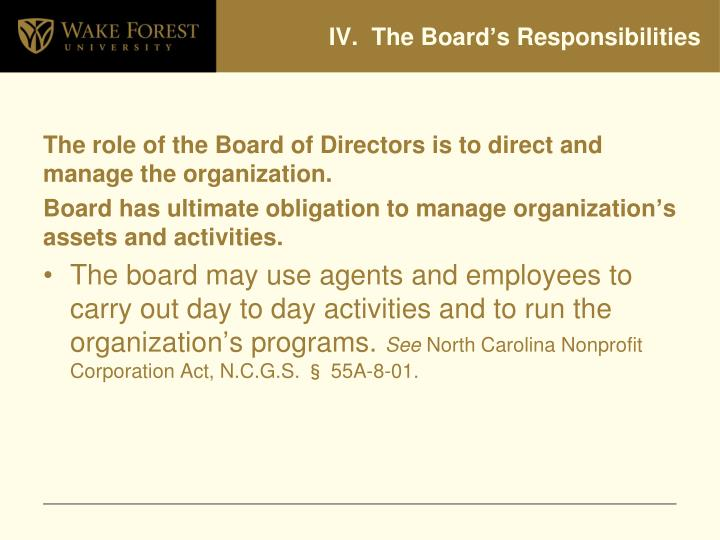 IV.  The Board's Responsibilities