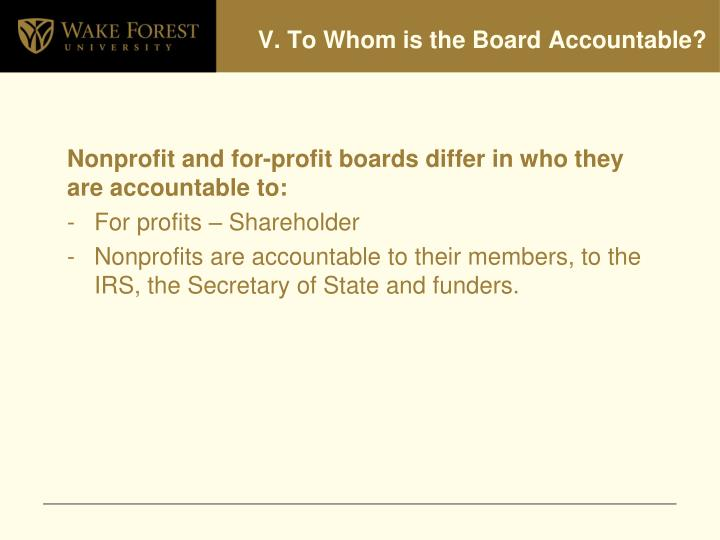 V. To Whom is the Board Accountable?