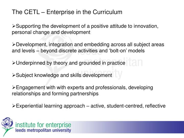 The CETL – Enterprise in the Curriculum