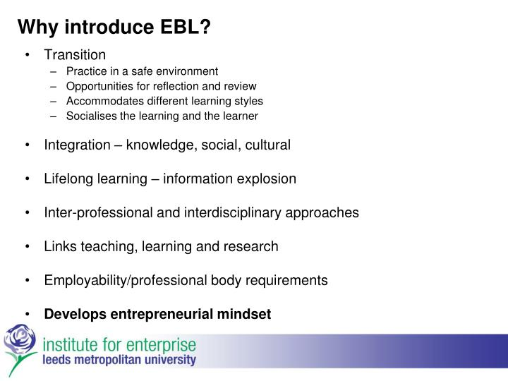 Why introduce EBL?