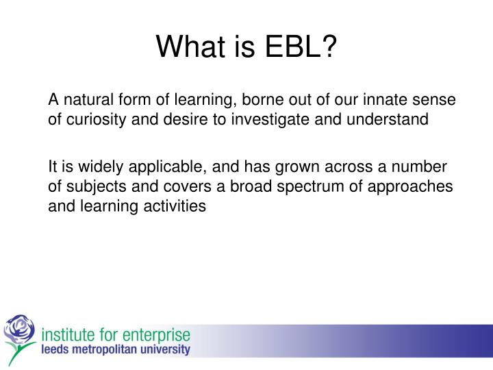 What is EBL?