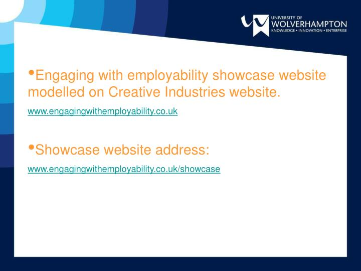 Engaging with employability showcase website modelled on Creative Industries website.