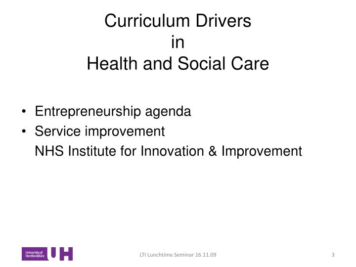 Curriculum drivers in health and social care