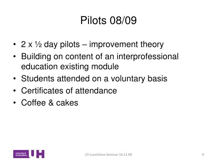Pilots 08/09