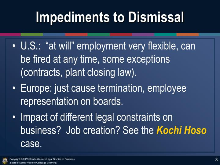 Impediments to dismissal