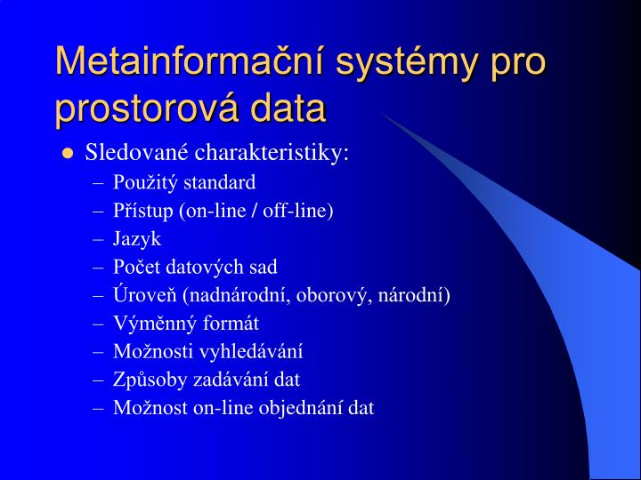 Metainformační systémy pro prostorová data