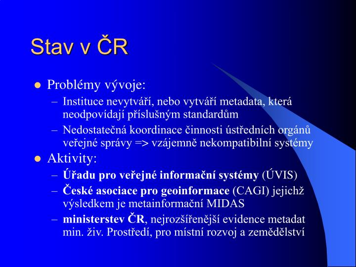 Stav v ČR