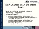 main changes to dird funding rules