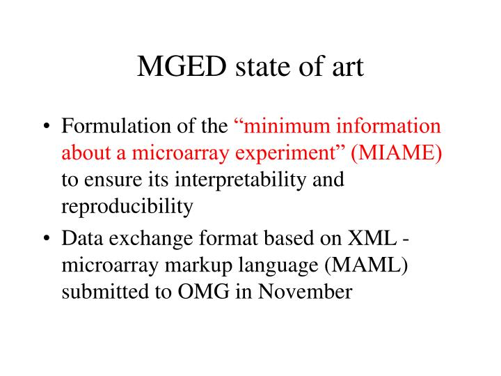 MGED state of art