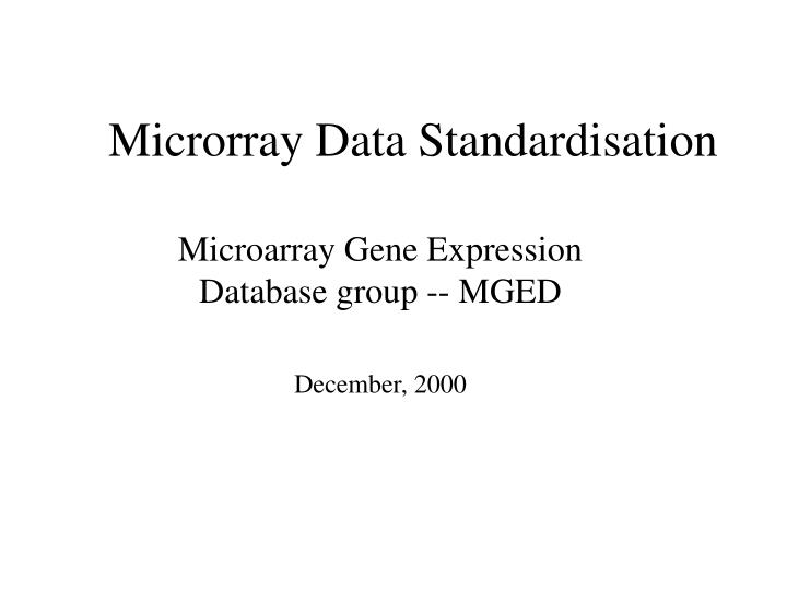 Microrray data standardisation