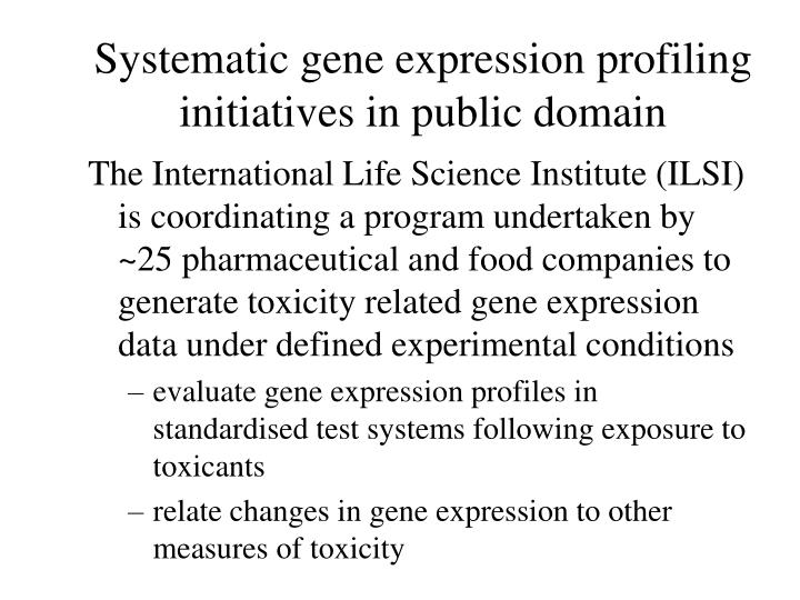 Systematic gene expression profiling initiatives in public domain